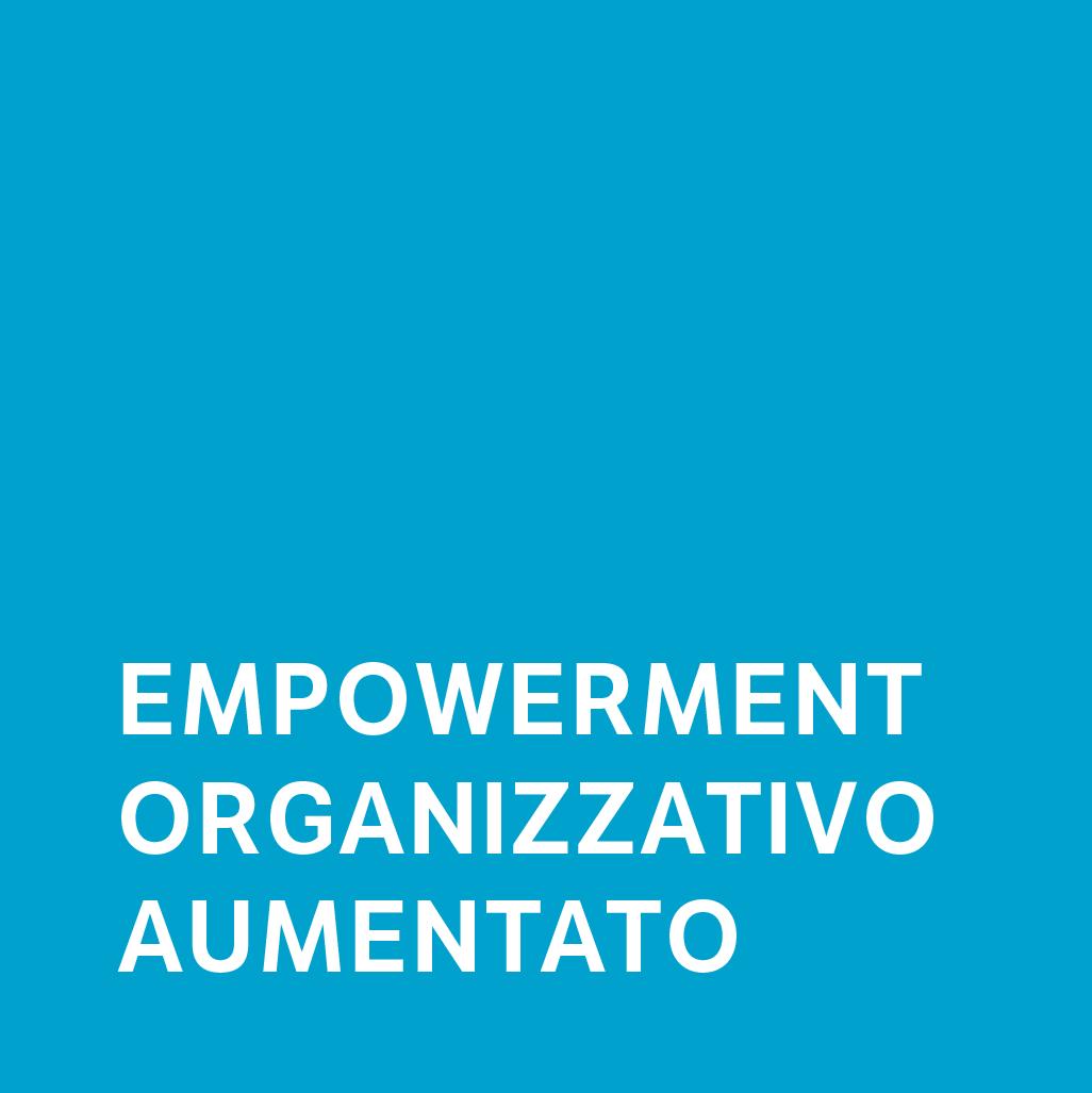 Empowerment Organizzativo Aumentato