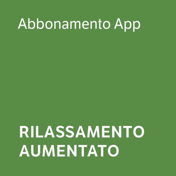Rilassamento Aumentato - Abbonamento App