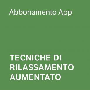 Tecniche di Rilassamento Aumentato - Abbonamento App
